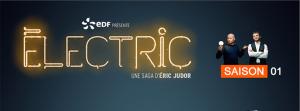 Saga Electric EDF Eric Judor