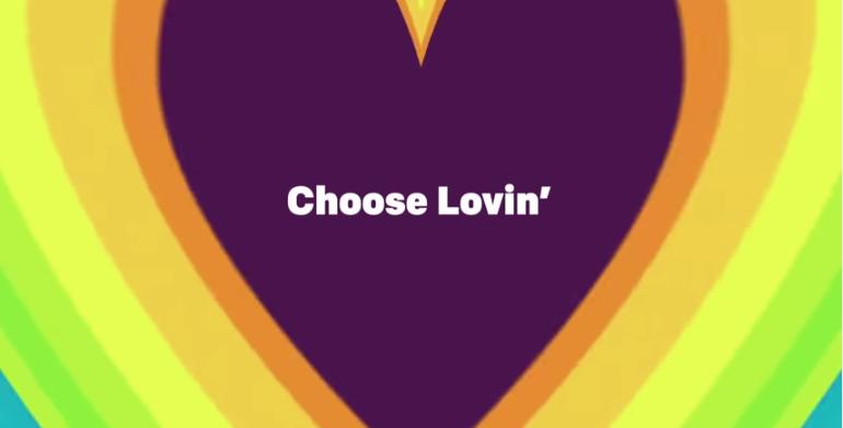 Choose Lovin'