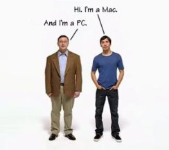 Hi. I'm a Mac. And I'm a PC.